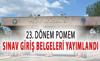 23. Dönem POMEM Sınav Giriş Belgeleri Polis Akademisi Tarafından Yayımlandı