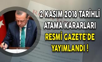2 Kasım 2018 Tarihli Atama Kararları Resmi Gazete'de Yayımlandı!