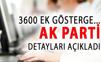 3600 Ek Gösterge Hakkında AK Parti'den Son Dakika Açıklaması!