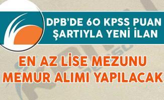 60 KPSS Puanıyla Yeni Kamu Personeli Alım İlanı Yayımlandı (En Az Lise Mezunu)