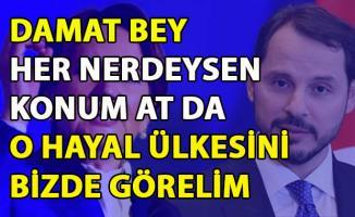 Akşener, Berat albayrak'ın hayal dünyasında yaşadığını söyledi