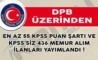 DPB Üzerinden En Az 55 KPSS Puan Şartı ve KPSS'siz 436 Memur Alım İlanları Yayımlandı!