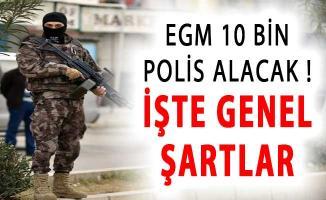 EGM 10 Bin Polis Alımı Yapılacak ! Genel Şartlar (PÖH, POMEM, PMYO)