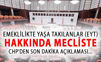 Emeklilikte Yaşa Takılanlar (EYT) CHP'den Son Dakika Açıklaması!