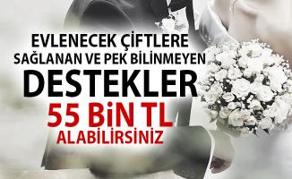 Evlenecek Çiftlere Sağlanan ve Bilinmeyen Destekler ile 55 Bin TL Maddi Yardım Alabilirsiniz