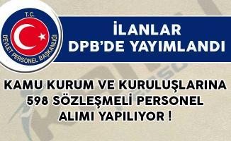 Kamu Kurum ve Kuruluşlarına 598 Sözleşmeli Personel Alımı Yapılıyor!