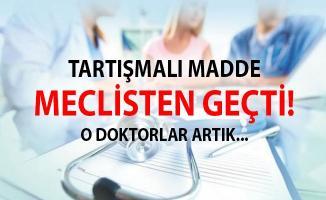 KHK İle İhraç Edilen Doktorlarla İlgili Madde Meclis Komisyonu'nda Onaylandı
