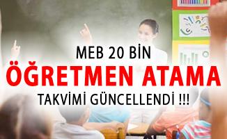 MEB 20 Bin Öğretmen Atama Takvimi Güncellendi!