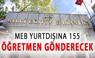 MEB Açıkladı: Yurtdışına 155 Öğretmen Gönderilecek !