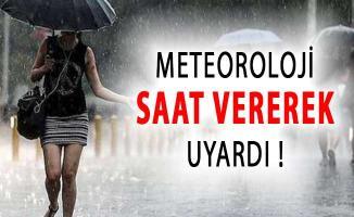 Meteoroloji'den İstanbullulara Saat Verilerek Uyarı !