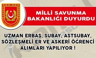 MSB Uzman Erbaş, Subay, Astsubay, Sözleşmeli Er ve Askeri Öğrenci Alım İlanları Yayımladı!