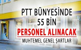 PTT 55 Bin Personel Alımı Yapacak ! KPSS Şartı Yok (İşte Muhtemel Genel Şartlar)