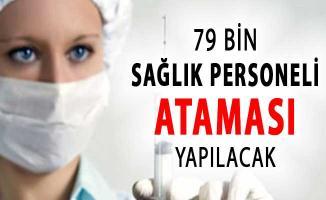 Sağlık Bakanlığı 79 Bin Atama Yapacak (İşçi, Hemşire, Doktor ve Sağlık Personeli)
