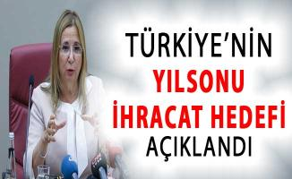 Türkiye'nin İhracattaki Yılsonu Hedefi Belli Oldu
