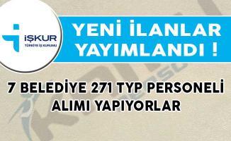 Yeni İlanlar Yayımlandı! 7 Belediye 271 TYP Personeli Alımı Yapıyorlar