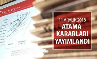 11 Aralık 2018 Tarihli Atama Kararları Resmi Gazete'de Yayımlandı