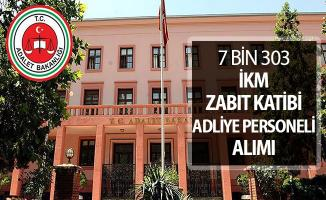 7 Bin 303 İKM - Zabıt Katibi -  Adliye Personeli Alımı ! Adalet Bakanlığı Kamu Personeli Alımı