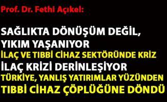 CHP'li Fethi Açıkel, ''İlaç ve Tıbbi Cihaz Sektöründe Kriz'' başlıklı politika notu hazırladı