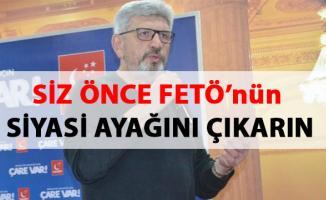Cihangir İslam, AKP ve MHP'yi, FETÖ'nün siyasi ayağını çıkarmamakla suçladı