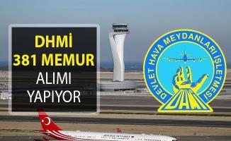 Devlet Hava Meydanları İşletmesi (DHMİ) 381 Memur Alımı Yapıyor