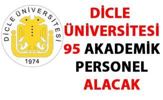 Dicle Üniversitesi 95 Öğretim Üyesi Alıyor