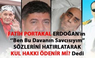 Fatih Portakal'dan Ergenekon yorumu