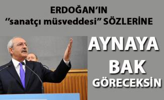 """Kılıçdaroğlu, Erdoğan'ın """"sanatçı müsveddesi"""" sözlerine çok sert cevap verdi"""