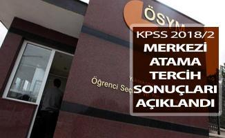 KPSS 2018/2 Merkezi Atama Tercih Sonuçları ÖSYM Tarafından Açıklandı