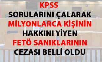 KPSS sanıklarına verilen cezalar belli oldu