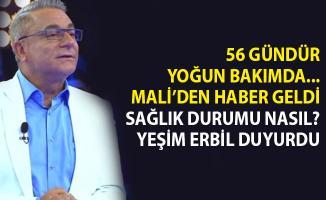 Mehmet Ali Erbil'in Sağlık Durumu Nasıl?- Yeşim Erbil Açıkladı!