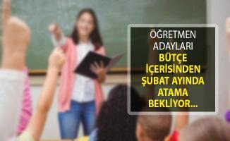 Öğretmen Adayları MEB Bütçesinden Şubat Ayında Atama Bekliyor!