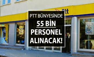 PTT KPSS Şartsız 55 Bin Kamu Personeli Alımı Yapacak ! İşte Genel Şartlar (En Az 3 Bin 500 TL Maaş)