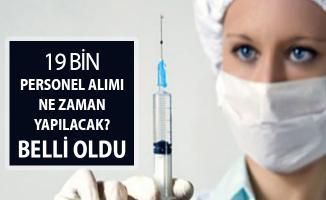 Sağlık Bakanlığı 19 Bin Personel Alımının Ne Zaman Yapılacağı Belli Oldu (Sağlık Personeli, Ebe, Tekniker, ATT)
