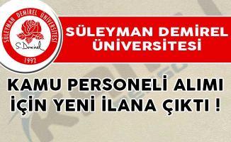 Süleyman Demirel Üniversitesi Kamu Personeli Alımı İçin Yeni İlana Çıktı!