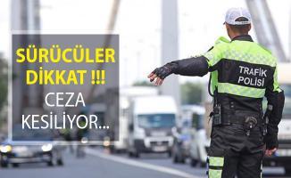 Sürücüler Dikkat! 2 Bin 551 Sürücüye Ceza Kesildi! Başınıza Gelebilir