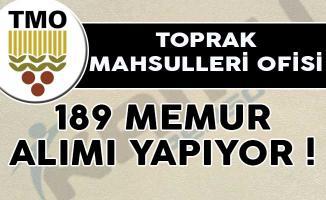 Toprak Mahsulleri Ofisi (TMO) 189 Memur Alımı Yapıyor!- TMO 189 memur alımı