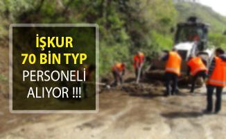 TYP Kapsamında 70 Bin Personel Alımı Yapılıyor!- TYP personel alımı 2018