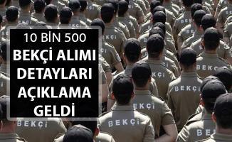 10 Bin 500 Bekçi Alımı Detayları ! Polis Akademisinden Açıklama Geldi