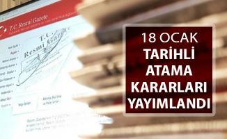 18 Ocak 2019 Tarihli Atama Kararları Resmi Gazete'de Yayımlandı
