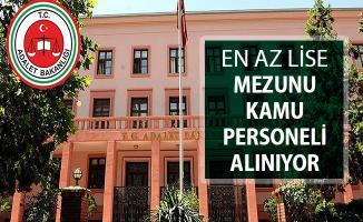 Adalet Bakanlığı En Az Lise Mezunu Kamu Personeli Alım İlanı