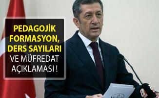 Bakan Selçuk'tan Pedagojik Formasyon, Ders Sayıları Ve Müfredat Açıklaması!
