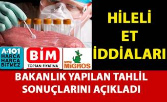 BİM Marketlerinde satılan hileli et iddialarına ilişkin Bakanlıktan açıklama