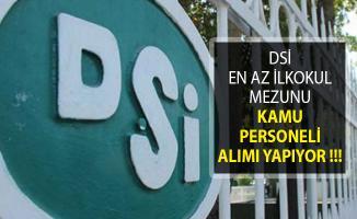 Devlet Su İşleri (DSİ) En Az İlkokul Mezunu Kamu Personeli Alım İlanı Yayımlandı!