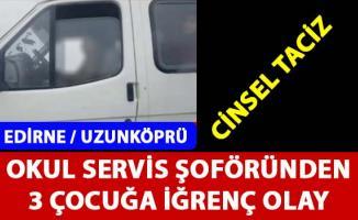 Edirne Uzunköprü'de cinsel taciz iddiası ile ilgili bir okul servis şoförü tutuklandı