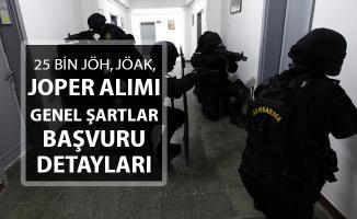 En Az Lise Mezunu 25 Bin Jandarma (JÖH, JOPER, JÖAK) Alımı ! Genel Şartlar ve Başvuru Detayları