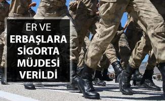 Er ve Erbaşlara Sigorta Müjdesi Geldi !