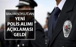 İçişleri Bakanı Soylu'dan Yeni Polis Alımı Açıklaması Geldi