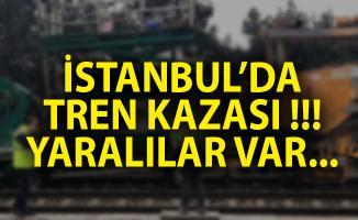 İstanbul'da Tren Kazası! İstanbul Son Dakika Haberi!