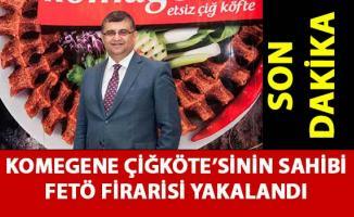 'Komagene çiğ köfte' sahibi FETÖ firarisi Murat Sivrikaya İzmir'de yakalandı