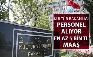 Kültür Bakanlığı En Az 5 Bin TL Maaşla Kamu Personeli Alımı Yapıyor